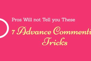 7-Commenting-Tricks-pros