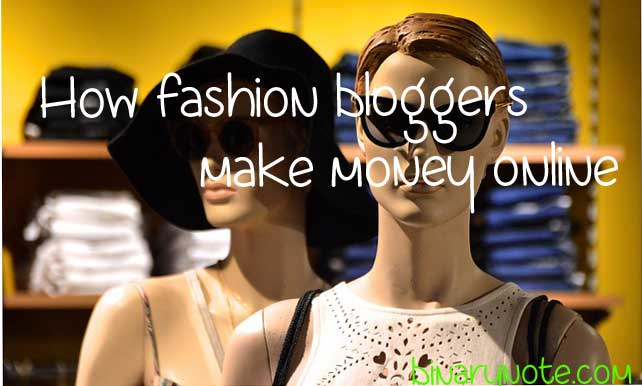 How Do Fashion Bloggers Make Money